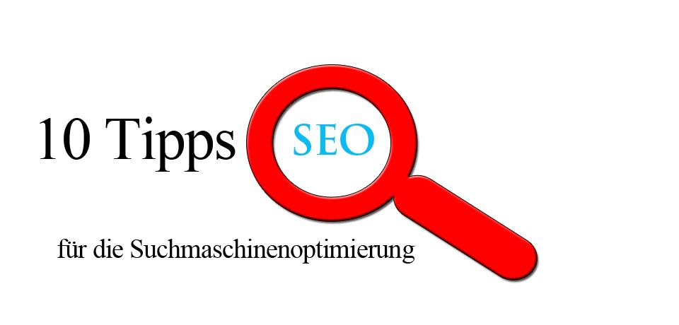 10 Tipps für die Suchmaschinenoptimierung
