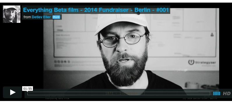 Everything Beta film – 2014 Fundraiser-Berlin