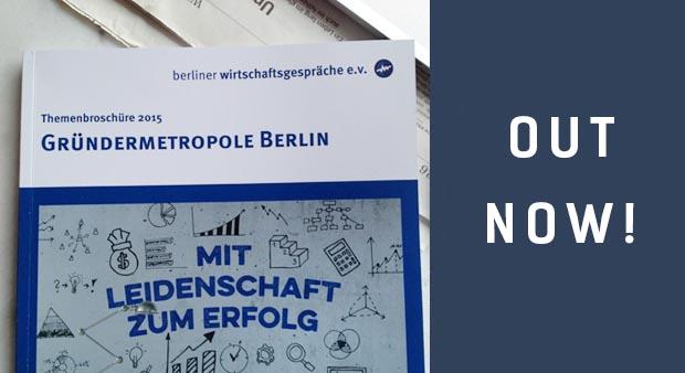 Out now! Themenbroschüre 2015 Gründermetropole Berlin