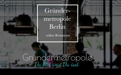 Restaurant Gründermetropole Berlin