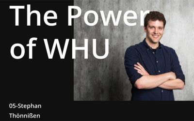 The Power of WHU – Stephan Thönnißen