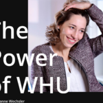 The Power of WHU – Susanne Wechsler