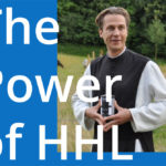 The Power of HHL – Pater Justinus Christoph Pech